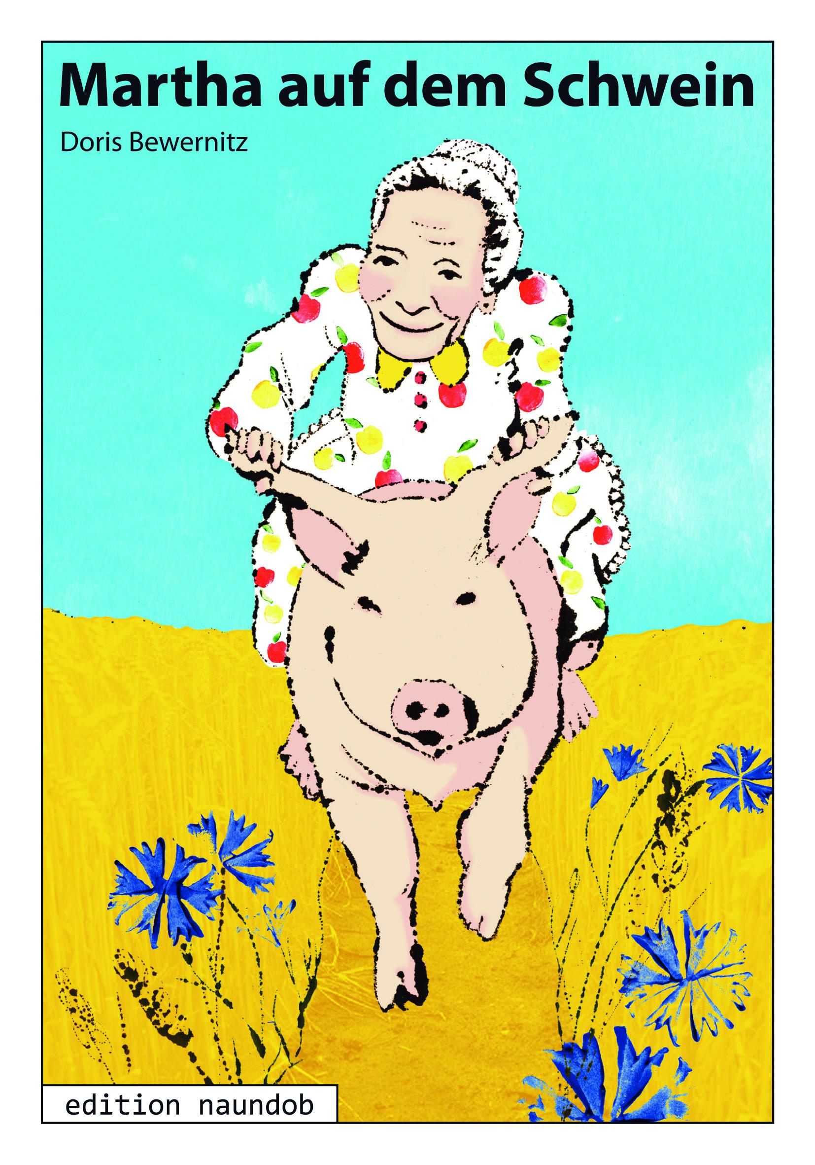 Martha auf dem Schwein