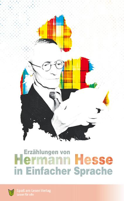 Erzählungen von Hermann Hesse in Einfacher Sprache