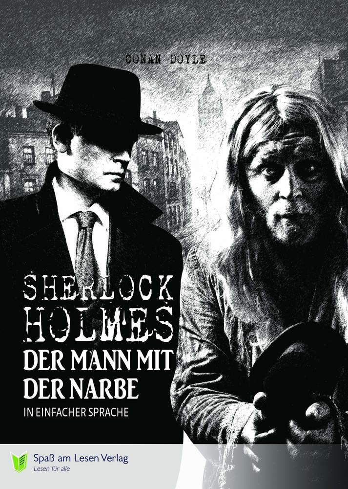 Sherlock Holmes Der man mir der Narbe
